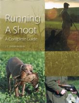 Running a Shoot: A Complete Guide J. C. Jeremy Hobson